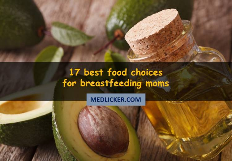 What are the best food choices for breastfeeding mothers